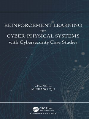 cover image of Reinforcement Learning for Cyber-Physical Systems